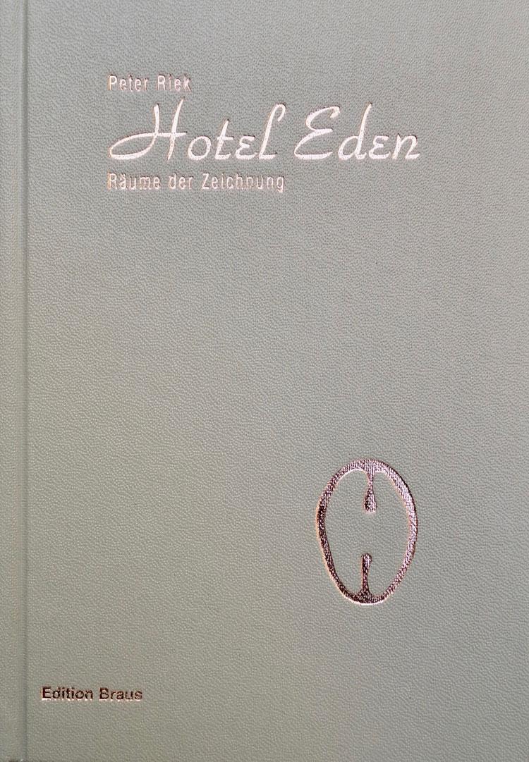 Hotel Eden – Räume der Zeichnung